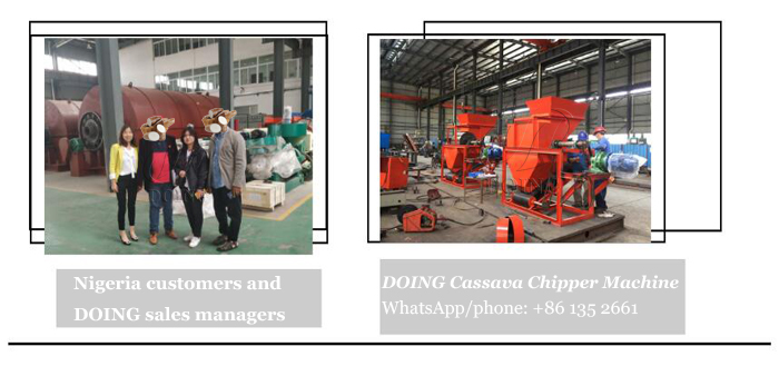 Nigerian customer came to DOING for buying cassava chipper machine